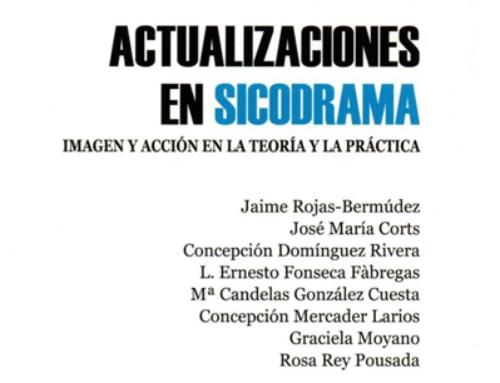 Libro: ACTUALIZACIONES EN SICODRAMA. Imagen y acción en la teoría y la práctica.