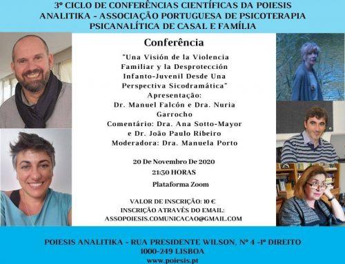 """Conferência """"Una Visión de la Violencia Familiar y la Desprotección Infanto-Juvenil Desde Una Perspectiva Sicodramática"""